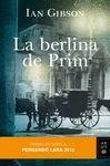 LA BERLINA DE PRIM   PREMIO FERNANDO LARA 2012