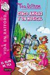 CINCO AMIGAS Y UN MUSICAL TEA-VIDA 6