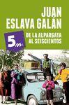 DE LA ALPARGATA AL SEISCIENTOS  PROMOCION 5,95