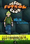 FELIX EL TORBELLIN.FIERAS-FU   2