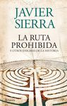 RUTA PROHIBIDA Y OTROSENIGMAS DE LA HISTORIA O.VARIAS