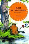 EL RIO DE LOS CASTORES COMETA  FANTASIA/ANIMALES