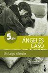 UN LARGO SILENCIO   PROMOCION 5,95