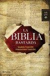 LA BIBLIA BASTARDA  AUTORES ESPAÑOLES E HISPANOAMERICANOS