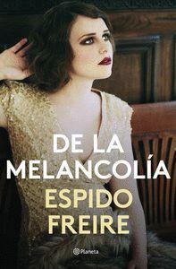 DE LA MELANCOLA