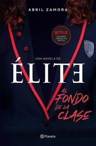 ELITE: AL FONDO DE LA CLASE