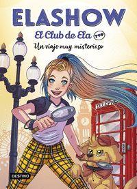 ELASHOW. EL CLUB DE ELA TOP 2. UN VIAJE MUY MISTER