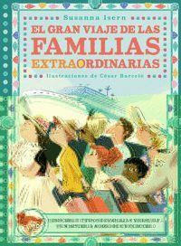 GRAN VIAJE DE LAS FAMILIAS EXTRAORDINARIAS,EL