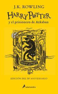 HARRY POTTER Y EL PRISIONERO DE AZKABAN (EDICI?N HUFFLEPUFF DEL 20? ANIVERSARIO)