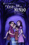 LA CASA DEL FIN DEL MUNDO SIN-MIEDO   1