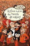 ULTIMO CURSO EN TORRES DE MALORY O.VARIAS