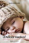 IA DORMIR! CONSEJOS Y TRUCOS SOBRE EL SUEÑO INFANTIL PARA PADRES.