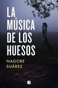 LA MÚSICA DE LOS HUESOS