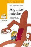 ALGUNOS MIEDOS     SLIB 6  A 102