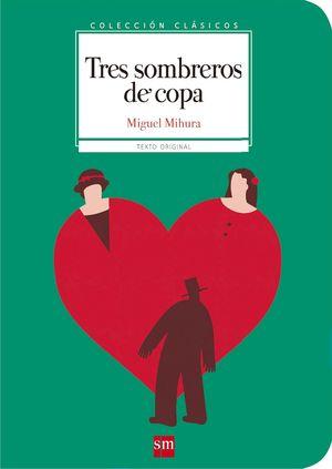 CLASICOS. TRES SOMBREROS DE COPA