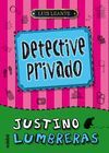 DETECTIVE PRIVADO  JUSTINO L   1 EDEBE