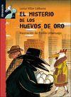 EL MISTERIO DE LOS HUEVOS DE ORO LIBR +  81892