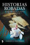 HISTORIAS ROBADAS  HISTORIA VIVA